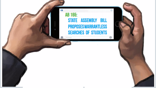 AB 165: State assembly bill proposes warrantless searches of students