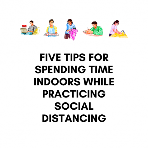 Five tips for spending time indoors while practicing social distancing