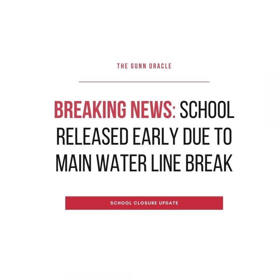 BREAKING NEWS: School released early due to main water line break